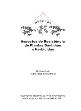 Aspectos de Resistência de Plantas Daninhas a - HRAC-BR