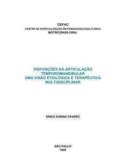Uma visão etiológica e terapêutica multidisciplinar