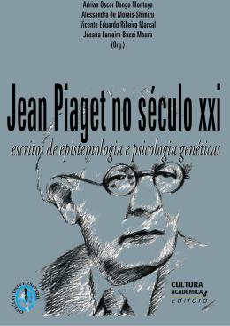 Jean Piaget no século XXI - Faculdade de Filosofia e Ciências