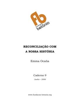 RECONCILIAÇÃO COM A NOSSA HISTÓRIA