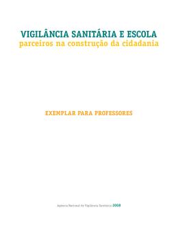 VIGILÂNCIA SANITÁRIA E ESCOLA parceiros na