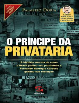 O Príncipe da Privataria