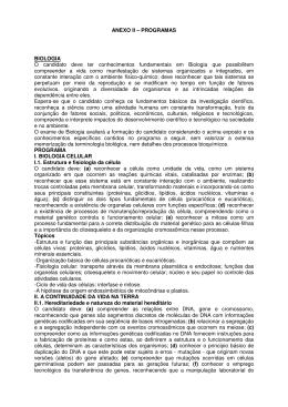 ANEXO II – PROGRAMAS BIOLOGIA O candidato deve ter
