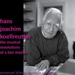 Hans-Joachim Koellreutter: The Musical Revolutions of a Zen Master