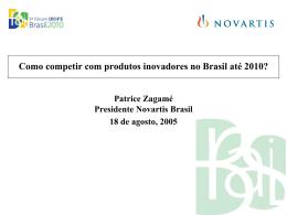 Como competir com produtos inovadores no Brasil atï
