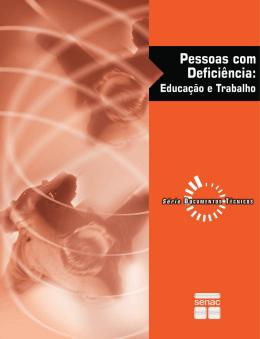 Pessoas com deficiência : educação e trabalho