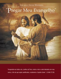 """""""Pregar Meu Evangelho"""""""