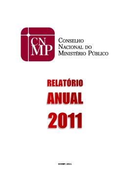 Relatório Anual CNMP - 2011 - Conselho Nacional do Ministério