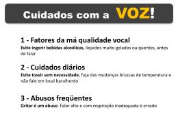 Cuidados com a VOZ!