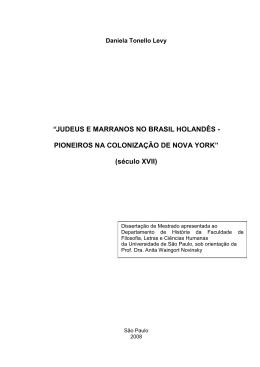 Judeus e marranos no Brasil holandês: pioneiros na colonização de