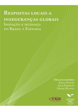 Respostas Locais as Inseguranças Globais