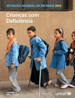Situação Mundial da Infância 2013: Crianças com Deficiência