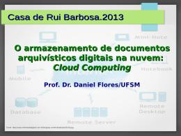 O armazenamento de documentos arquivísticos digitais na nuvem