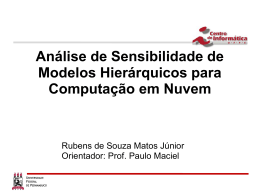 Análise de Sensibilidade de Modelos Hierárquicos para