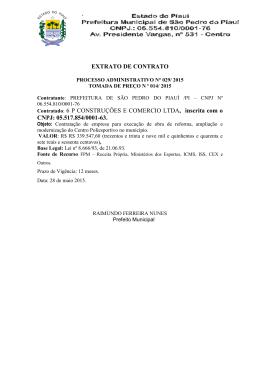 EXTRATO DE CONTRATO Contratado: 6 P CONSTRUÇÕES E