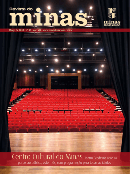 Centro Cultural do Minas Teatro Bradesco abre as