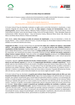 CIRCUITO CULTURAL PRAÇA DA LIBERDADE Projeto reúne 12
