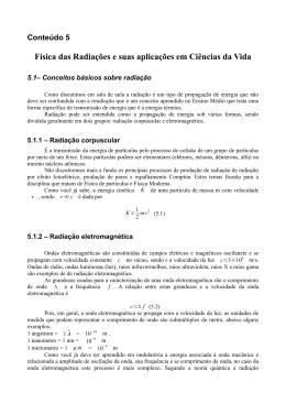 Física das Radiações e suas aplicações em Ciências da Vida