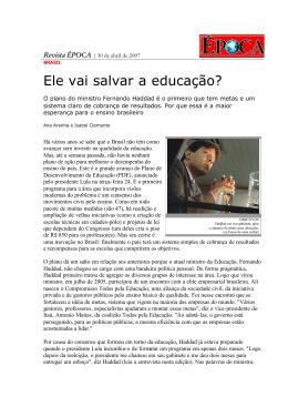 Ele vai salvar a educação? - Instituto Fernand Braudel de Economia