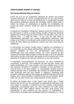 MORTALIDADE JUVENIL E JUSTIÇA Por Carlos Eduardo Rios do