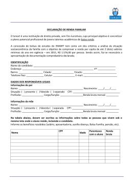 + veja aqui a lista de documentos comprobatórios da renda