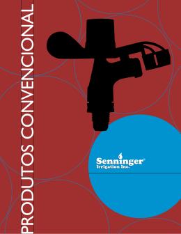 PRODUTOS CONVENCIONAL - Senninger Irrigation