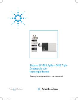 Sistema LC/MS Agilent 6490 Triplo Quadrupolo com tecnologia