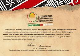 """Certificamos que João Feijó apresentou o Trabalho: """"Eles fingem"""