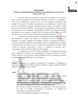 PIPA UFRGS O Núcleo PIPA da Universidade Federal do Rio