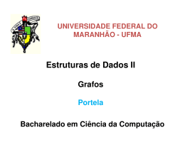 Grafos - DEINF/UFMA - Universidade Federal do Maranhão