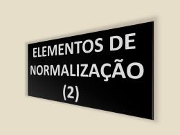 06 Normalização (2) - Universidade de São Paulo