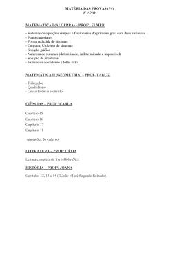 MATÉRIA DAS PROVAS (P4) 8º ANO MATEMÁTICA I