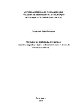 Arquivologia e Ciência da Informação: uma análise da produção da