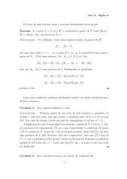 Aula 15 - Álgebra II Do lema da aula anterior segue o teorema
