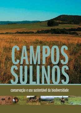 Campos Sulinos - conservação e uso sustentável da biodiversidade