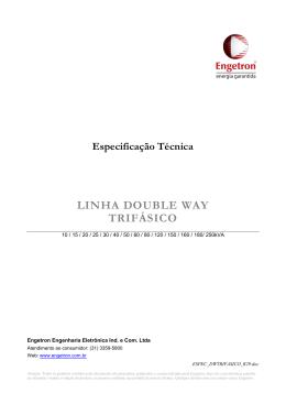 Especificação Técnica LINHA DOUBLE WAY TRIFÁSICO