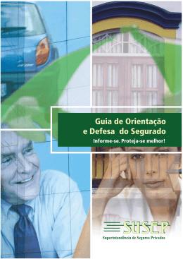 Guia de orientação e defesa do segurado / Superintendência