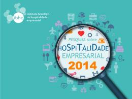 Pesquisa sobre Hospitalidade Empresarial 2014 - IBHE