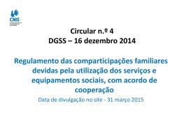 Circular n.º 4 DGSS – 16 dezembro 2014 Regulamento das