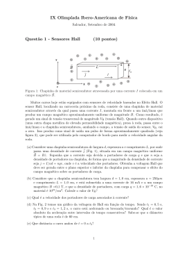 IX Olimp´ıada Ibero-Americana de F´ısica Quest˜ao 1