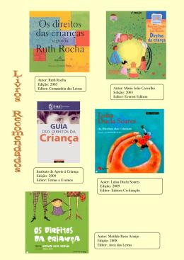 Autor: Ruth Rocha Edição: 2003 Editor: Companhia das Letras
