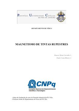 MAGNETISMO DE TINTAS RUPESTRES Romeu Motta - PUC-Rio