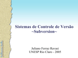 Sistemas de Controle de Versão ~Subversion~