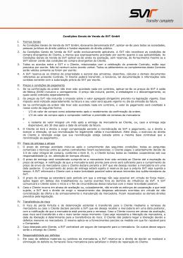 Condições Gerais de Venda da SVT GmbH I. Termos Gerais 1. As