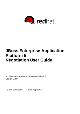 JBoss Enterprise Application Platform 5 Negotiation User Guide