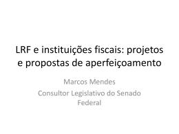 A agenda de reforma da Lei de Responsabilidade Fiscal