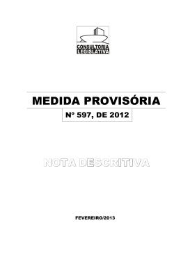 Nota Descritiva sobre a Medida Provisória nº 597, de 2012