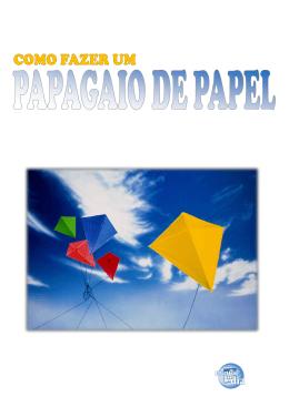 Como fazer um papagaio de papel