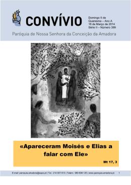 «Apareceram Moisés e Elias a falar com Ele»