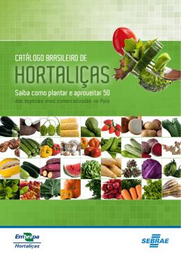 Catálogo Brasileiro de Hortaliças (2010) Saiba como plantar e